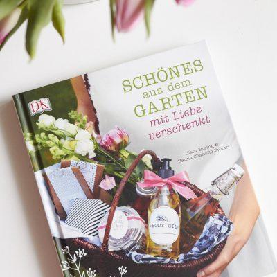 Schönes aus dem Garten mit Liebe verschenkt – es ist da: das neue Buch