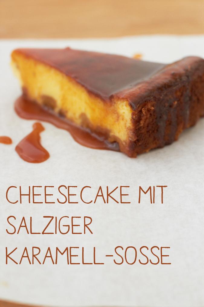 wieder da.. mit einer Versuchung in Form von Cheesecake mit salziger Karamell-Sosse